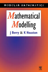 Mathematical Modelling by John Berry