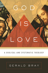 God Is Love by Gerald Bray