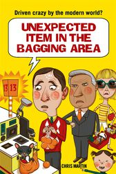 Unexpected Item in the Bagging Area: Driven Crazy by the Modern World?