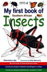 My First Book of Southern African Insects by Charmaine Uys