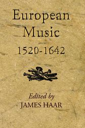 European Music, 1520-1640 by James Haar