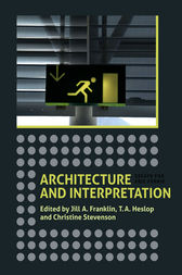 Architecture and Interpretation by Jill A. Franklin