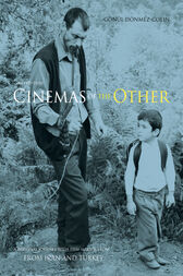 Cinemas of the Other: A Personal Journey with Film-makers from Iran and Turkey by Gonul Donmez-Colin