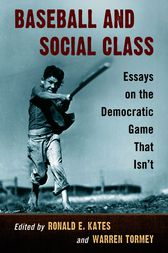 Baseball and Social Class by Ronald E. Kates