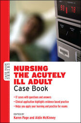 Nursing The Acutely Ill Adult by Karen Page