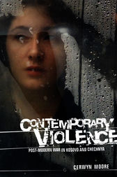 Contemporary violence by Cerwyn Moore