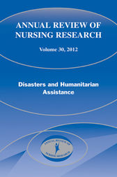 Annual Review of Nursing Research, Volume 30, 2012 by Mary Pat Couig