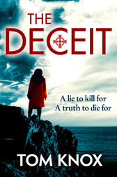 The Deceit by Tom Knox