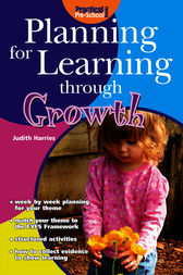 Planning for Learning through Growth by Judith Harries
