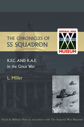 Chronicles of 55 Squadron R.F.C. and R.A.F.
