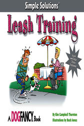 Leash Training by Kim Campbell Thornton