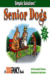 Senior Dogs by Kim Campbell Thornton