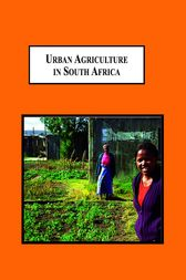 Urban Agriculture in South Africa by Alexander Counihan Thornton