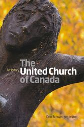 The United Church of Canada by Don Schweitzer
