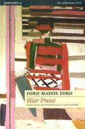 The War Prose by Ford Madox Ford