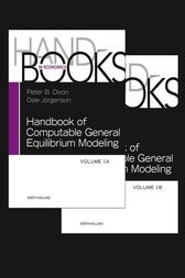 Handbook of Computable General Equilibrium Modeling by Peter B. Dixon