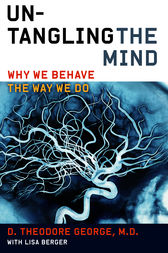Untangling the Mind by David Theodore George