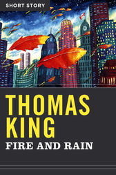 Fire And Rain by Thomas King