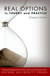 Real Options in Theory and Practice by Graeme Guthrie