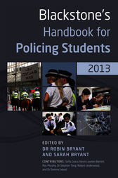 Blackstone's Handbook for Policing Students 2013 by Robin Bryant