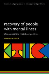 Recovery of People with Mental Illness by Abraham Rudnick