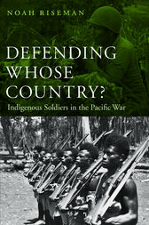Defending Whose Country? by Noah Riseman
