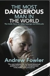 The Most Dangerous Man In The World by Andrew Fowler