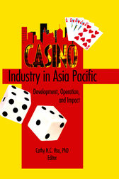 Casino Industry in Asia Pacific by Kaye Sung Chon
