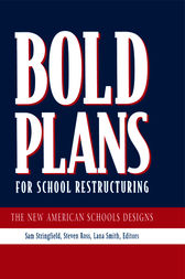 Bold Plans for School Restructuring by Samuel C. Stringfield