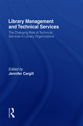 Library Management and Technical Services by Jennifer Cargill