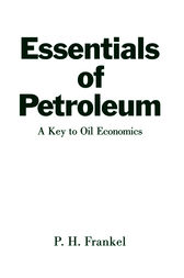 Essentials of Petroleum by Paul H. Frankel