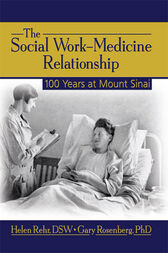 The Social Work-Medicine Relationship by Helen Rehr