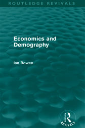 Economics and Demography (Routledge Revivals) by Ian Bowen