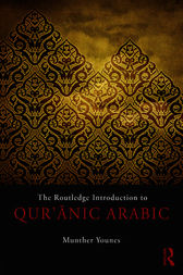 The Routledge Introduction to Qur'anic Arabic by Munther Younes