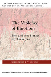 The Violence of Emotions by Giuseppe Civitarese