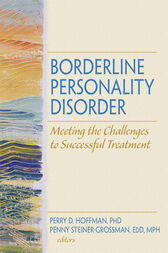 Borderline Personality Disorder by Perry D Hoffman