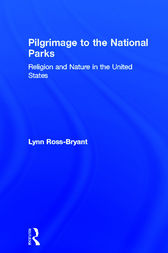 Pilgrimage to the National Parks by Lynn Ross-Bryant
