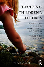 Deciding Children's Futures by Joyce Scaife