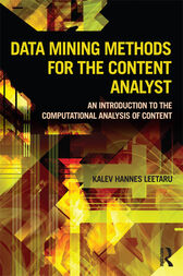 Data Mining Methods for the Content Analyst by Kalev Leetaru