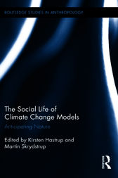 The Social Life of Climate Change Models by Kirsten Hastrup