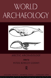 Arctic Archaeology by Peter Rowley-Conwy