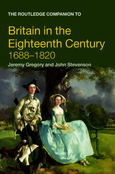 The Routledge Companion to Britain in the Eighteenth Century by Jeremy Gregory