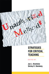 Unauthorized Methods by Shirley Steinberg