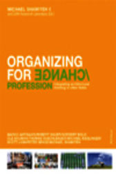 Organizing for Change by Michael Shamiyeh