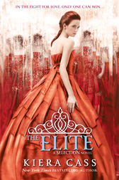 The Elite (The Selection, Book 2) by Kiera Cass