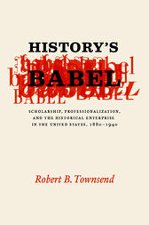 History's Babel by Robert B. Townsend