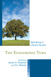 The Eudaimonic Turn by James O. Pawelski