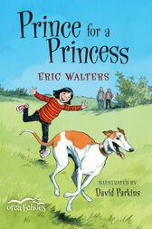 Prince for a Princess by Eric Walters