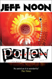 Pollen: Vurt 2 by Jeff Noon