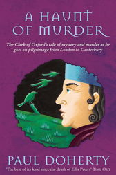 A Haunt of Murder (Canterbury Tales Mysteries, Book 6) by Paul Doherty